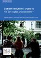 Forsidebilde av rapporten Sosiale forskjeller i unges liv