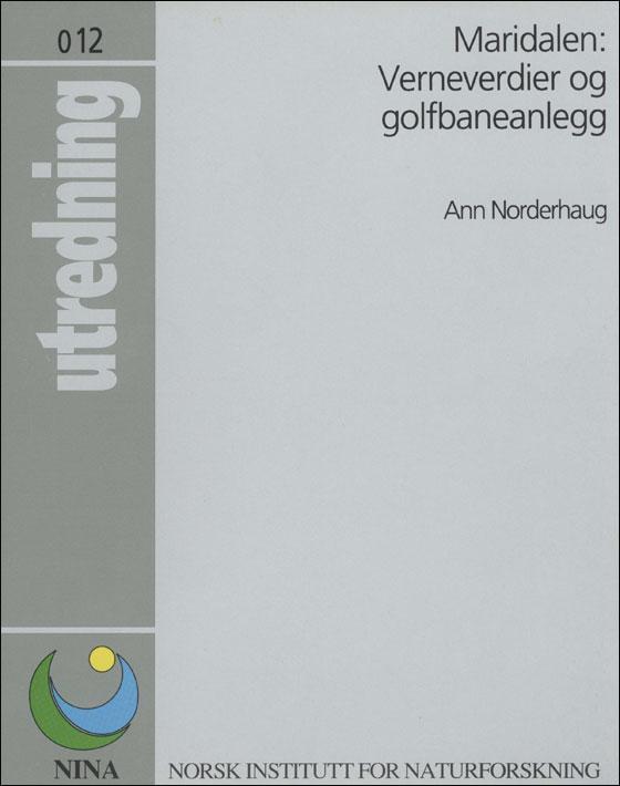 Maridalen: Verneverdier og golfbaneanlegg