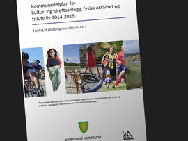 Kommunedelplan for kultur- og idrettsanlegg, fysisk aktivitet og friluftsliv