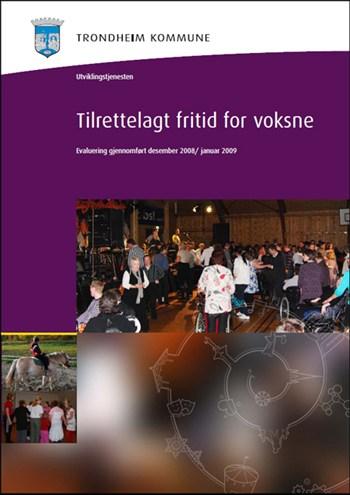 Tilrettelagt fritid - Rapport