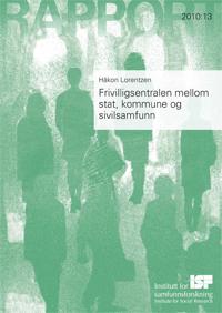 Frivillighetsentralen mellom stat, kommune og sivilsamfunn