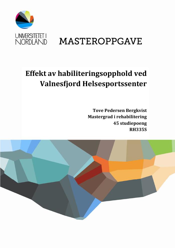 Omslaget til Masteroppgaven Effekt av habiliteringsopphold ved Valnesfjord Helsesportssenter