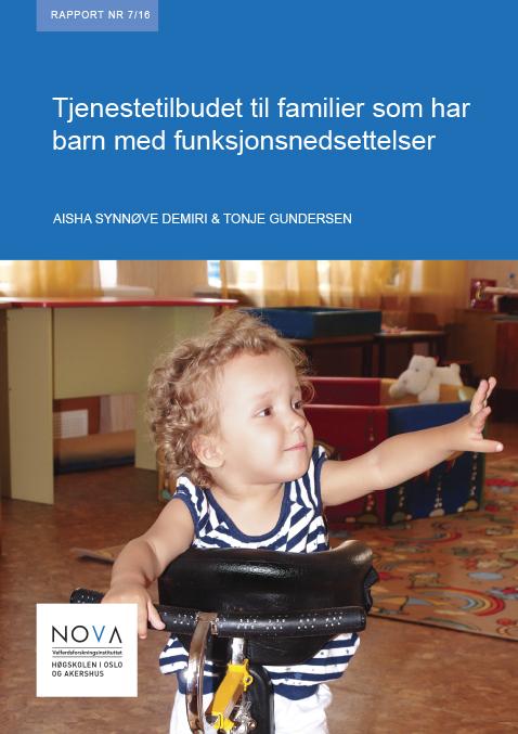 Rapport fra NOVA om Tjenestilbudet til familier som har barn med funksjonsnedsettelser
