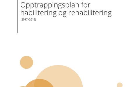 Omslaget til Opptrappingsplan for habilitering og rehabilitering