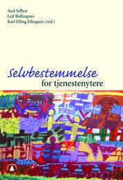 Omslaget til boken Selvbestemmelse for tjenestenytere