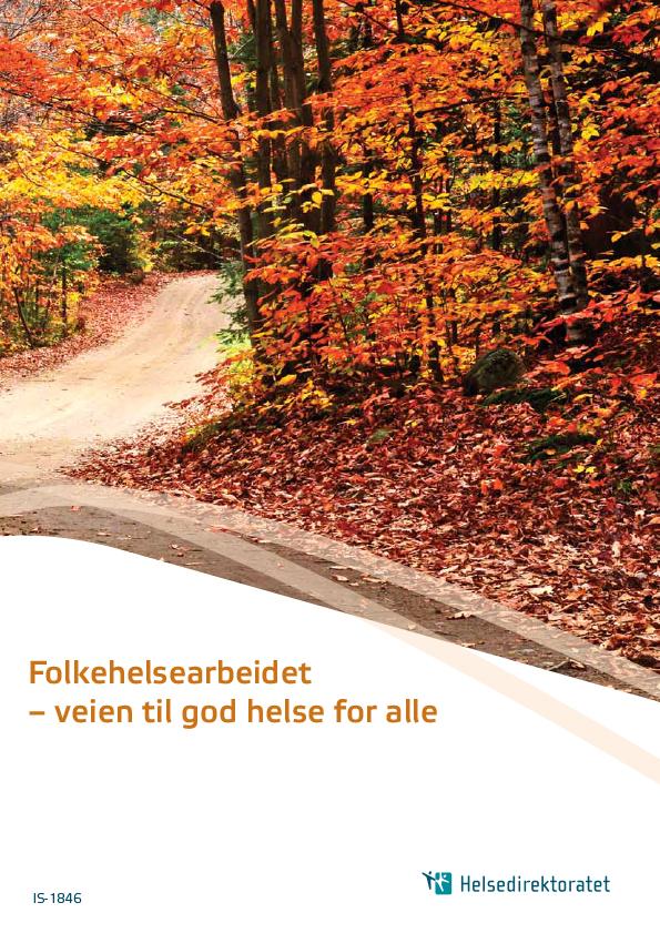 Omslag: Folkehelsearbeidet - veien til god helse for alle.jpg