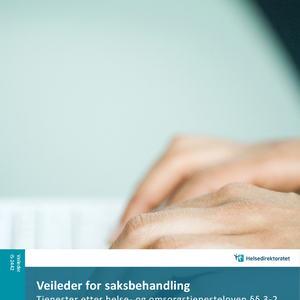 Omslaget til veileder for saksbehandling om tildeling av helse- og omsorgstjenester i kommunene