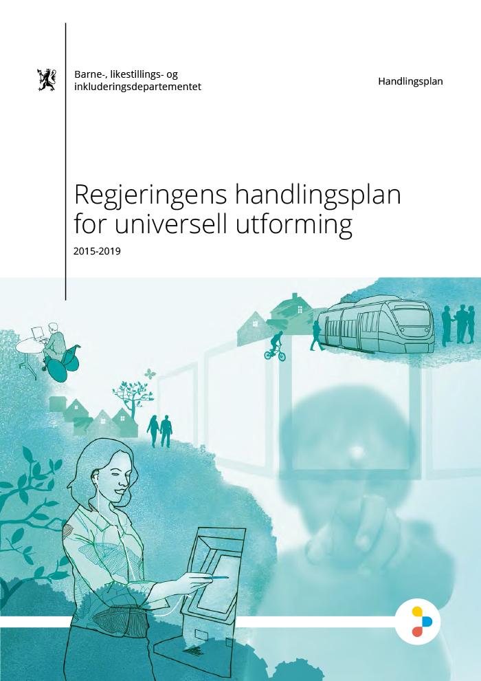Omslagsbilde av Regjeringens handlingsplan for universell utforming 2015-2019