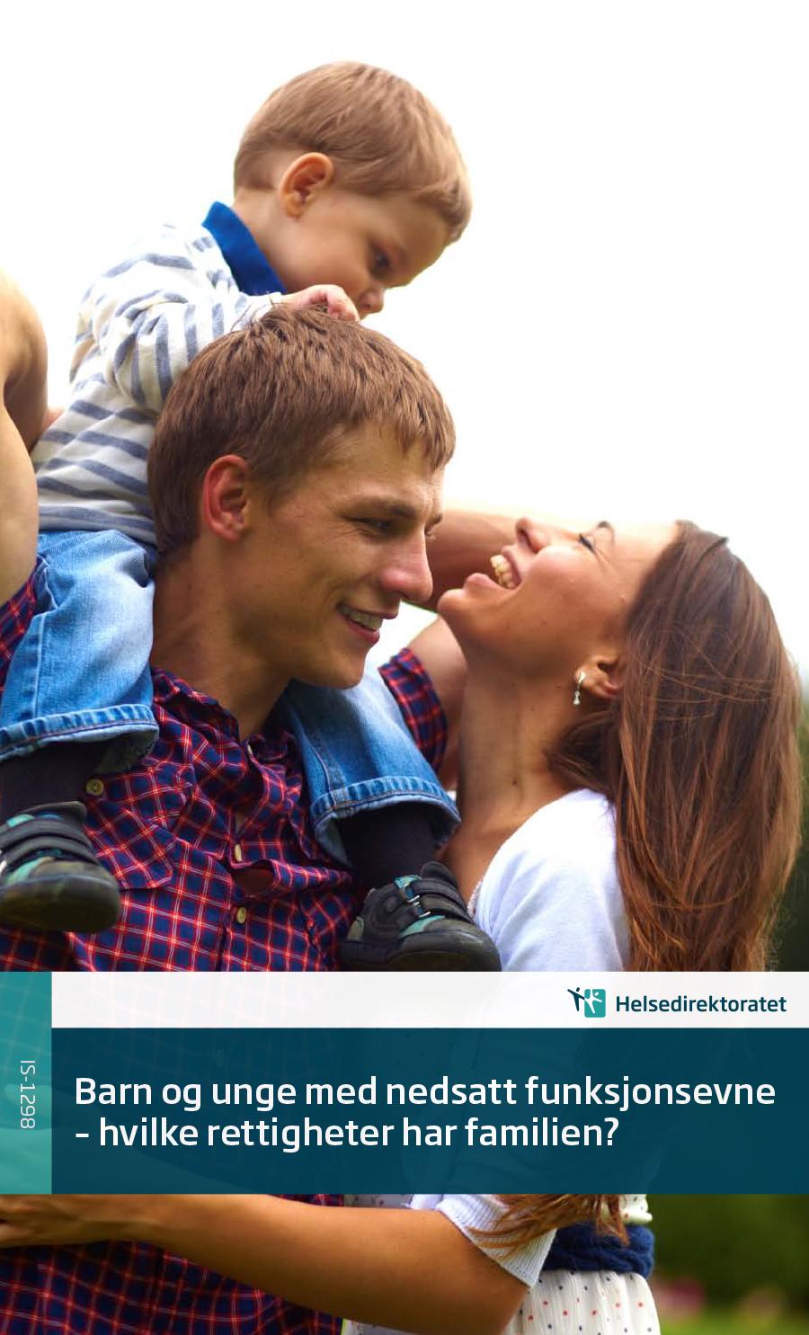 Omslagsbilde til Barn og unge med nedsatt funksjonsevne og familiene deres har behov for tjenester