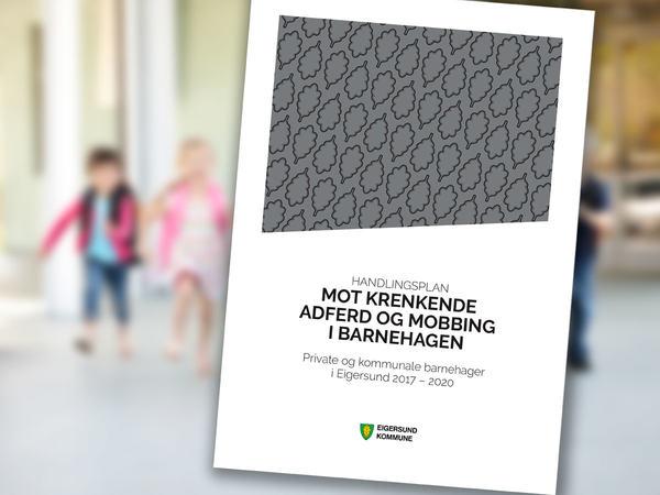 Handlingsplan mot mobbing i barnehagen