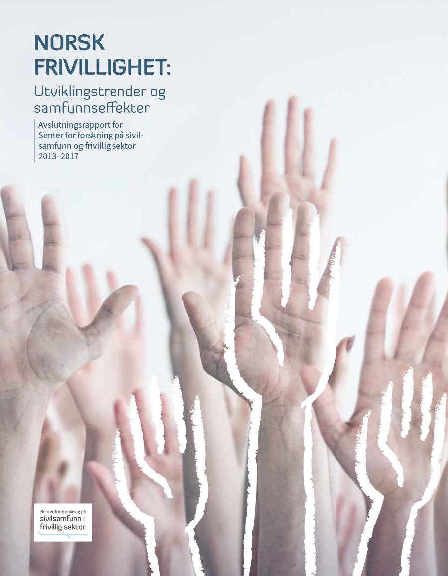 Omslagsbilde av Rapport om norsk frivillighet - Utviklingstrender og samfunnseffekter