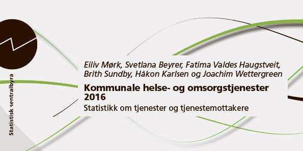 Ingressbilde Kommunale helse- og omsorgstjenester 2016 - Statistikk om tjenester og tjenestemottakere