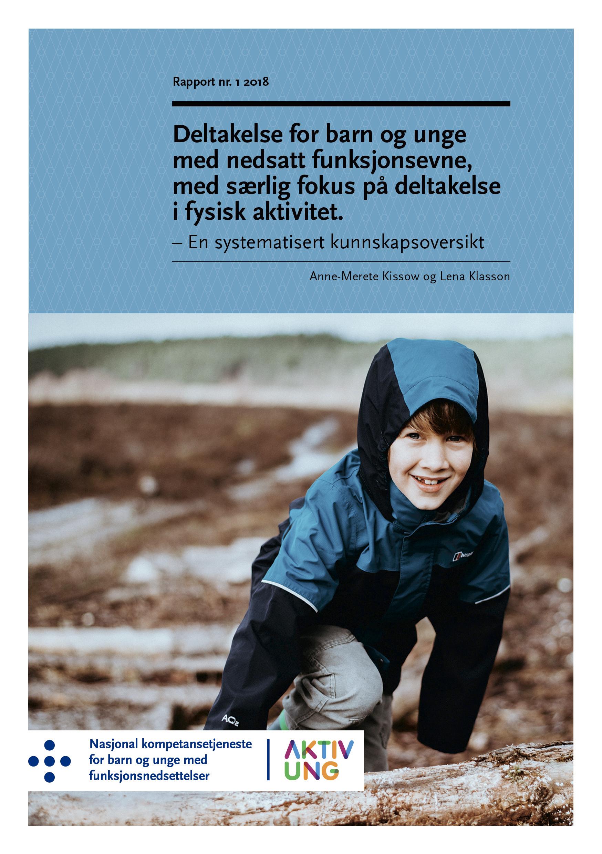 Omslagsbilde til rapporten Deltakelse for barn og unge med nedsatt funksjonsevne, med særlig fokus på deltakelse i fysisk aktivitet