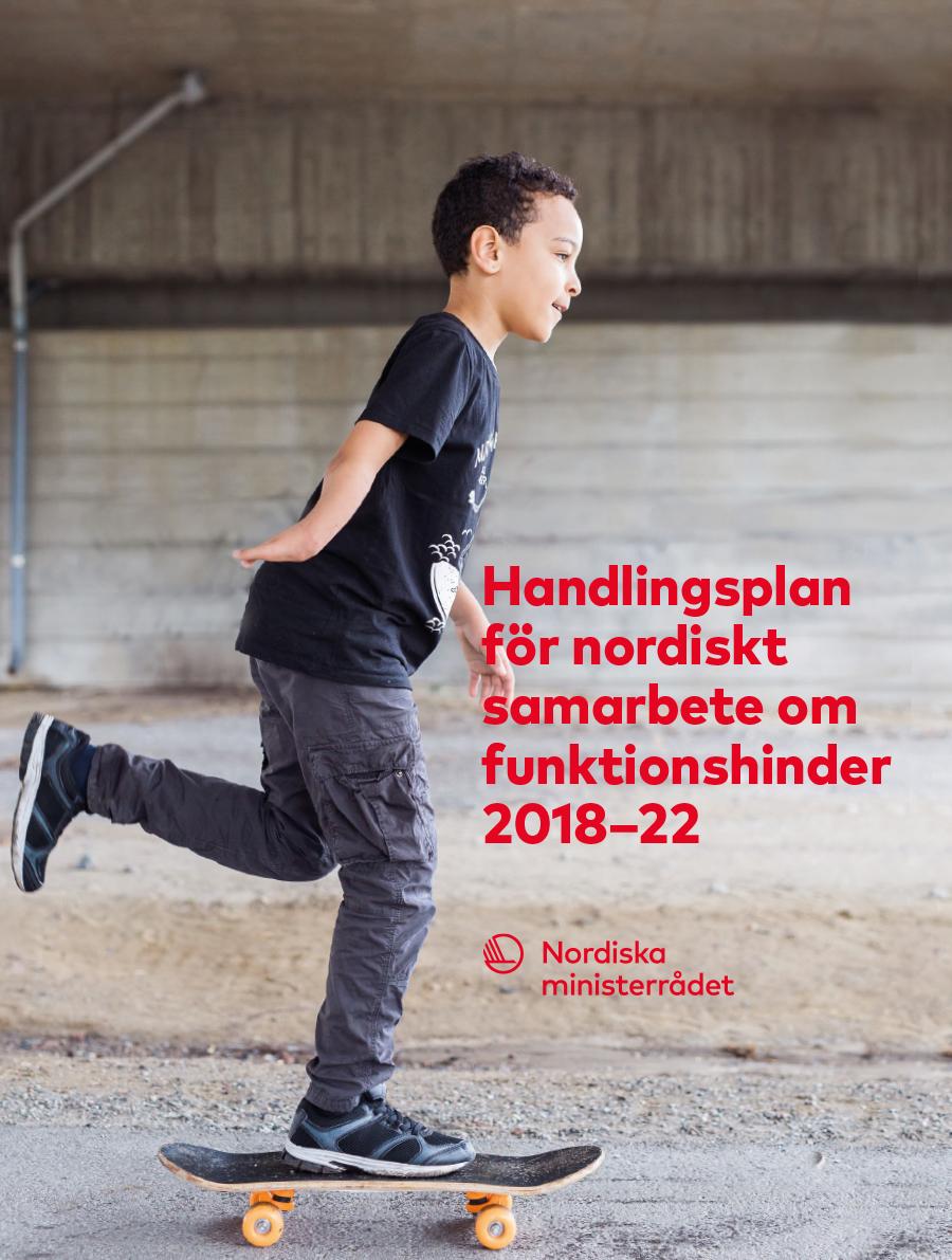 Omslagsbilde til Handlingsplan för nordiskt samarbete om funktionshinder 2018–22