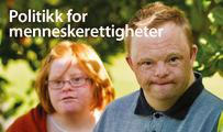 Ingressbilde til Politikk for menneskerettigheter  - SORs løsninger og krav til hvordan ny Stortingsmelding og oppfølgingen av «NOU 2016:17 på Lik Linje» må sikre menneskerettighetene for personer med utviklingshemming.