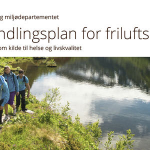 Ingressbilde til Handlingsplan for friluftsliv
