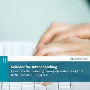 Ingressbilde til artikkel om Veileder for saksbehandling. Tjenester etter helse- og omsorgstjenesteloven