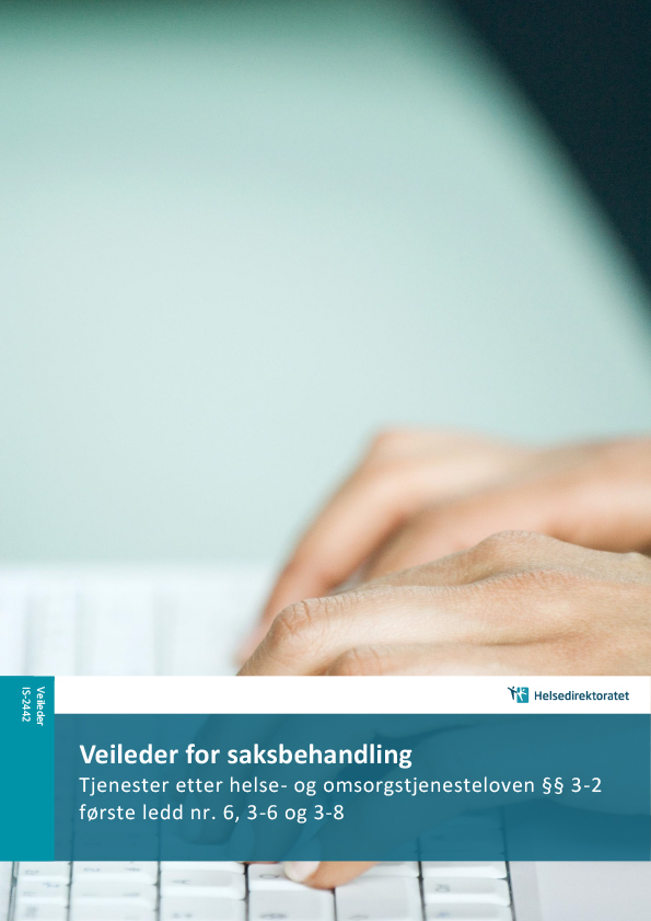 Omslagsbilde til Veileder for saksbehandling. Tjenester etter helse- og omsorgstjenesteloven