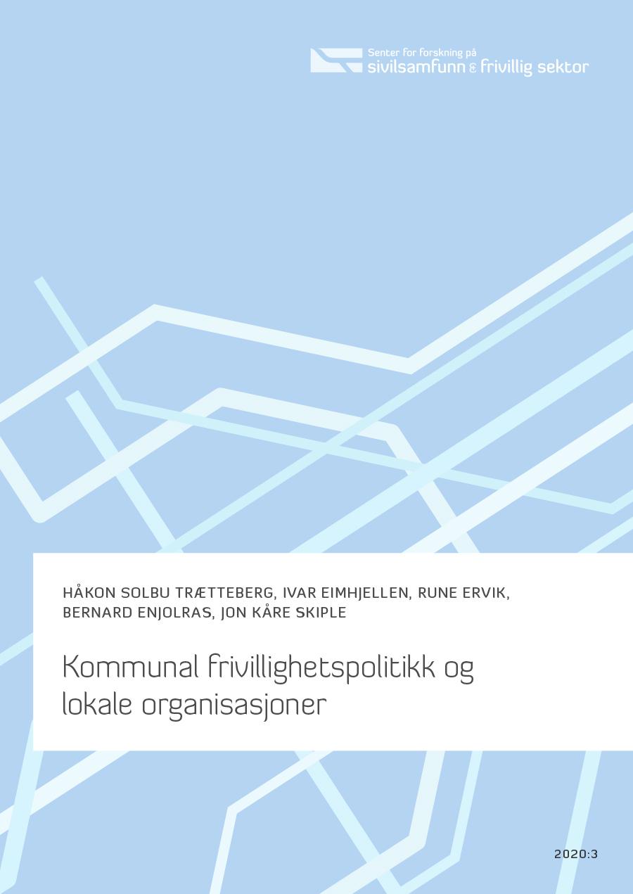 Rapporten Kommunal frivillighetspolitikk og lokale organisasjoner