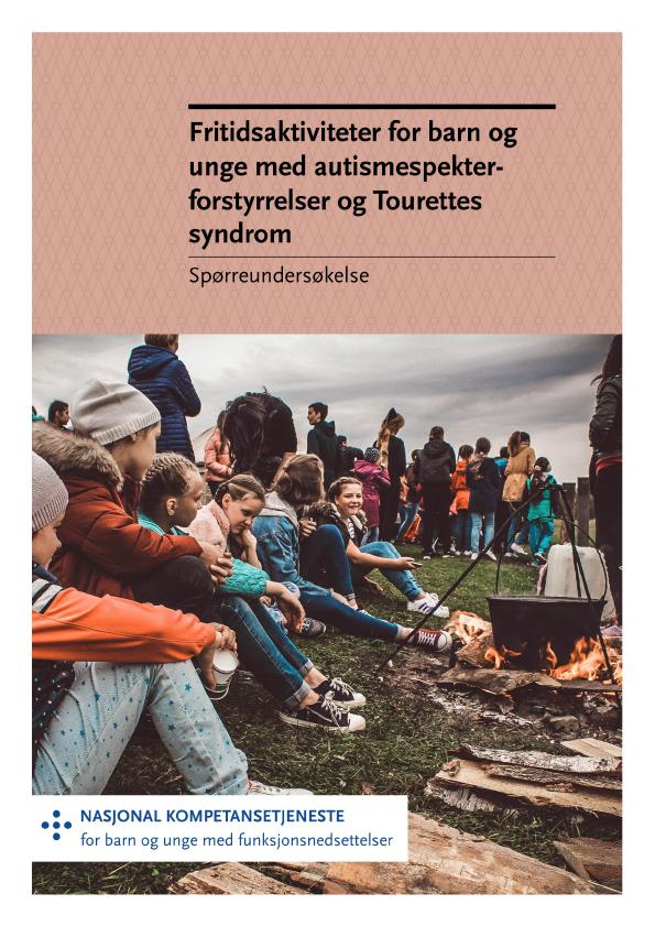 Omslagsbilde til rapport om Fritidsaktiviteter for barn og unge med autismespekterforstyrrelser og Tourettes syndrom