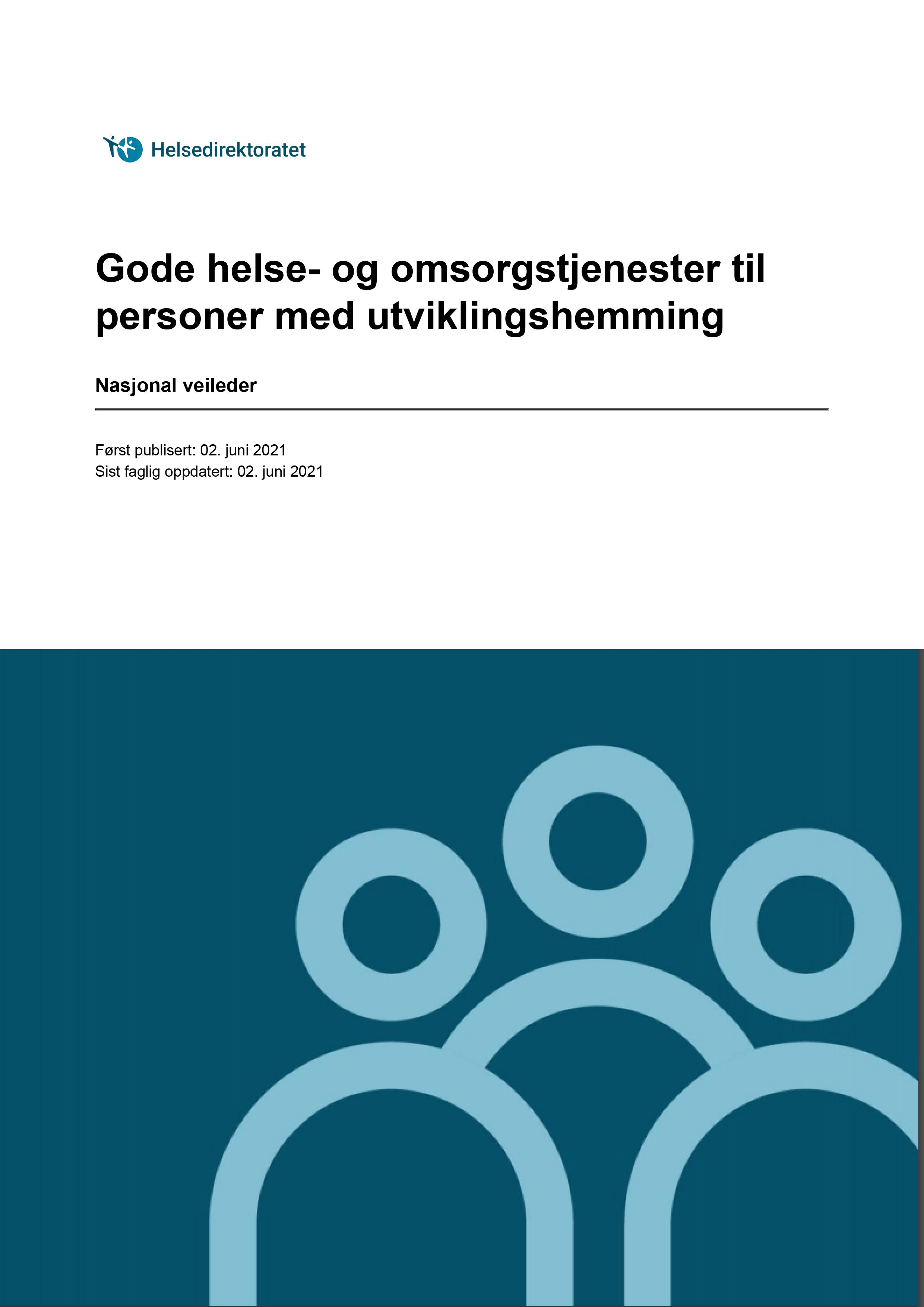 Omslagsbilde til veilederen Gode helse- og omsorgstjenester til personer med utviklingshemming