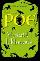 Mysteriet i Likhusgata_Unge Poe